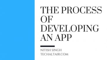 process of developing an app